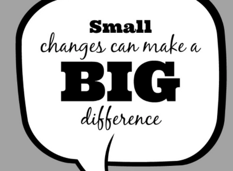 Small Changes Make a Big Difference