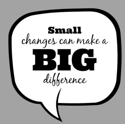 Image result for make small changes