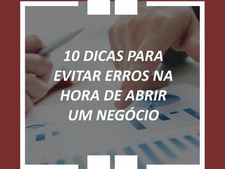 10 DICAS PARA EVITAR ERROS NA HORA DE ABRIR UM NEGÓCIO