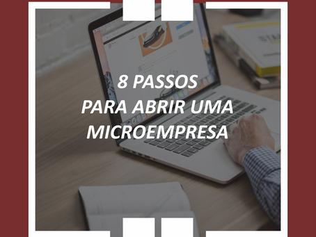 8 PASSOS PARA ABRIR UMA MICROEMPRESA