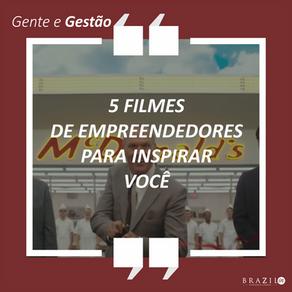 5 FILMES DE EMPREENDEDORES PARA INSPIRAR VOCÊ