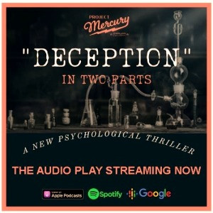 """""""DECEPTION""""  - A New Psychological Thriller -         Part One Streaming Now"""