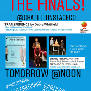 TRANSFERENCE has made it to the Finals of  the Strawberry One-Act Festival!