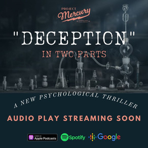 """""""DECEPTION""""  - A New Psychological Thriller -   Coming Soon"""