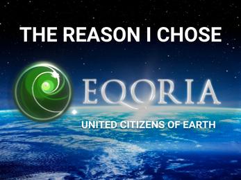 THE REASON I CHOSE EQORIA