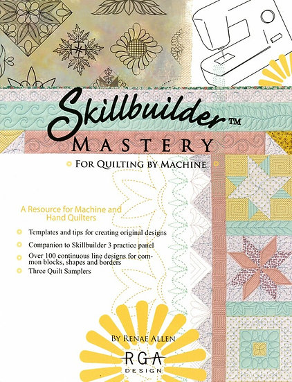 Skillbuilder Mastery For Quilting by Machine Softcover Book by Ranae G. Allen