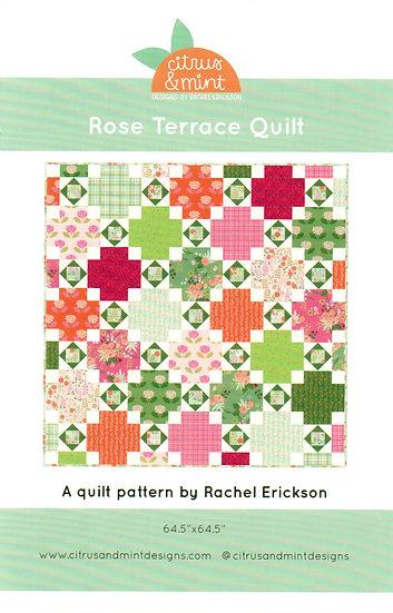 Rose Terrace Quilt Pattern by Citrus & Mint Designs