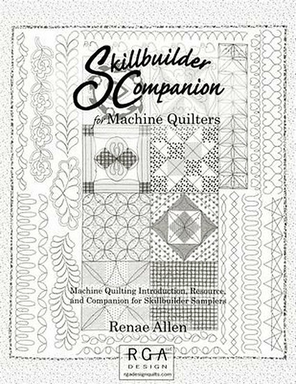 Skillbuilder Companion For Quilting by Machine Softcover Book by Ranae G.