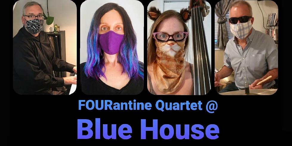 The FOURantine Quartet Live @ Blue House
