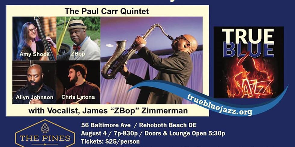 True Blue Jazz 1st Wednesdays at the Pines