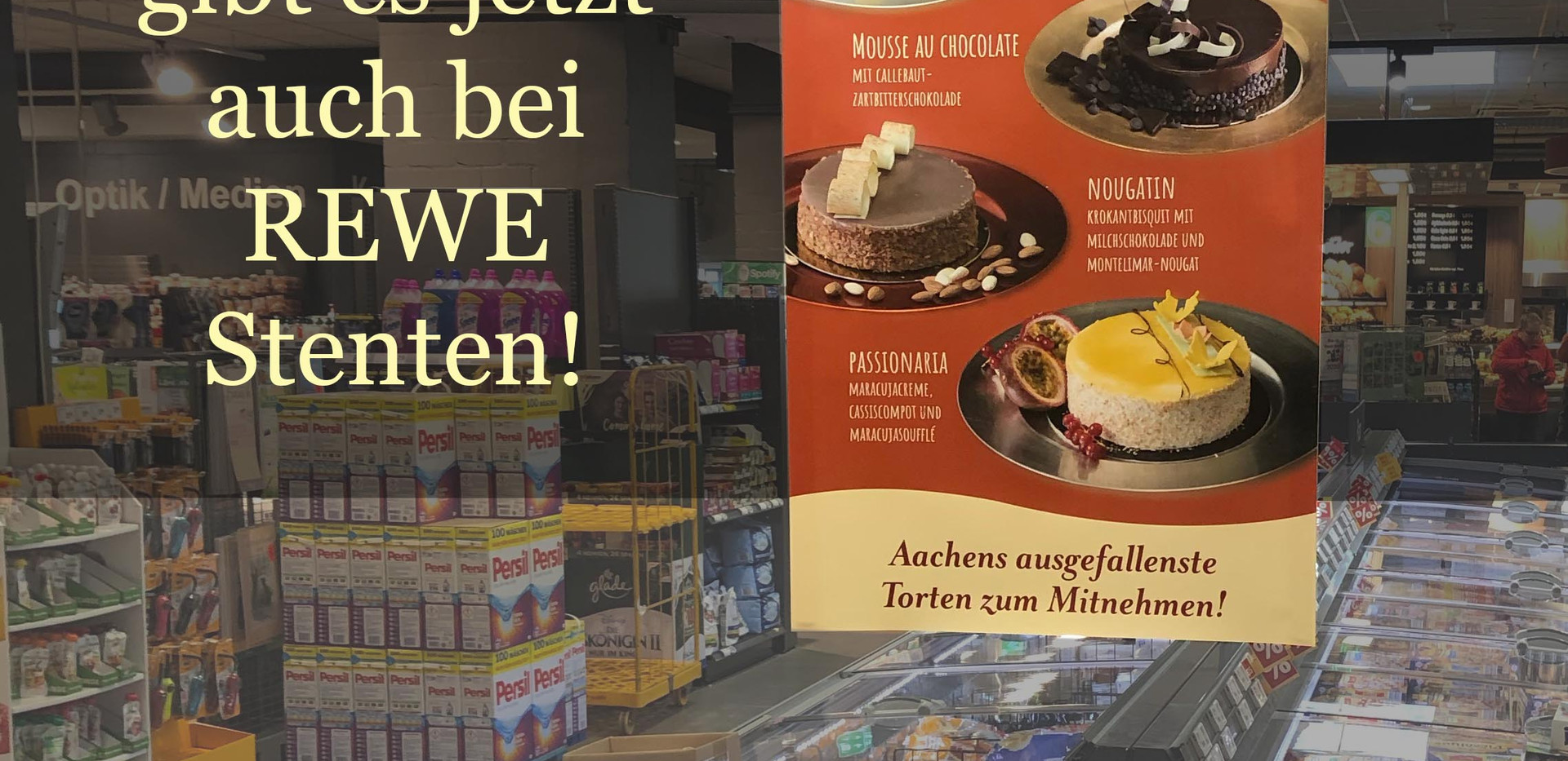 Die Torten vom Cafe Liege gibt es nun auch bei Rewe Stenten in Aachen!