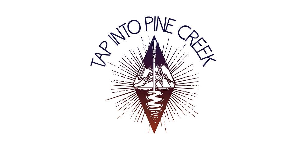 Tap into Pine Creek