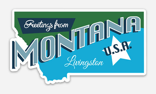 Greetings from Livingson Montana Sticker