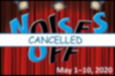 NOises off cancel.jpg
