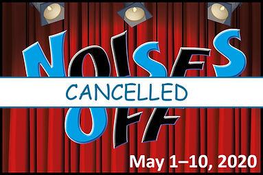 NOises off cancel.jpg