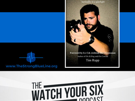 009: Winning a Gunfight Ethically, Mentally, and Physically with Tim Rupp