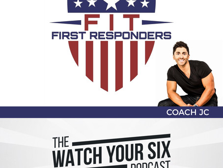 021: Get Fit for Duty, Fit for Life with Coach JC of Fit First Responders