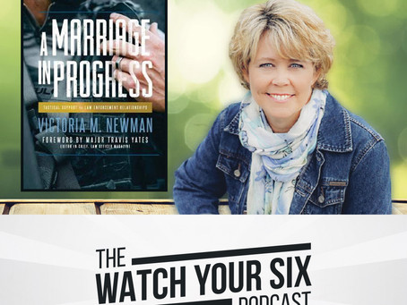 005: A Marriage in Progress - Tactical Support for Law Enforcement Relationships with Victoria Newma