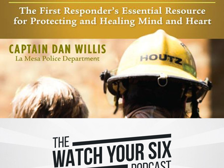 026: First Responders, Learn to Develop a Bulletproof Spirit with Dan Willis