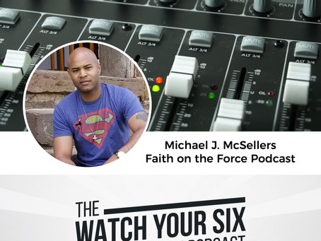 040: PTSD and Faith on the Force with Michael McSellers (Part 2)