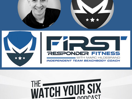 011: Three Vital Components of First Responder Fitness with Marc Hildebrand
