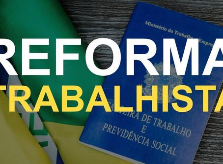 Principais pontos da Reforma Trabalhista