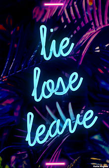 lie lose leave poster.jpg