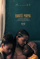 Afiche_Bantu_Mama_A 27 x 40.jpg