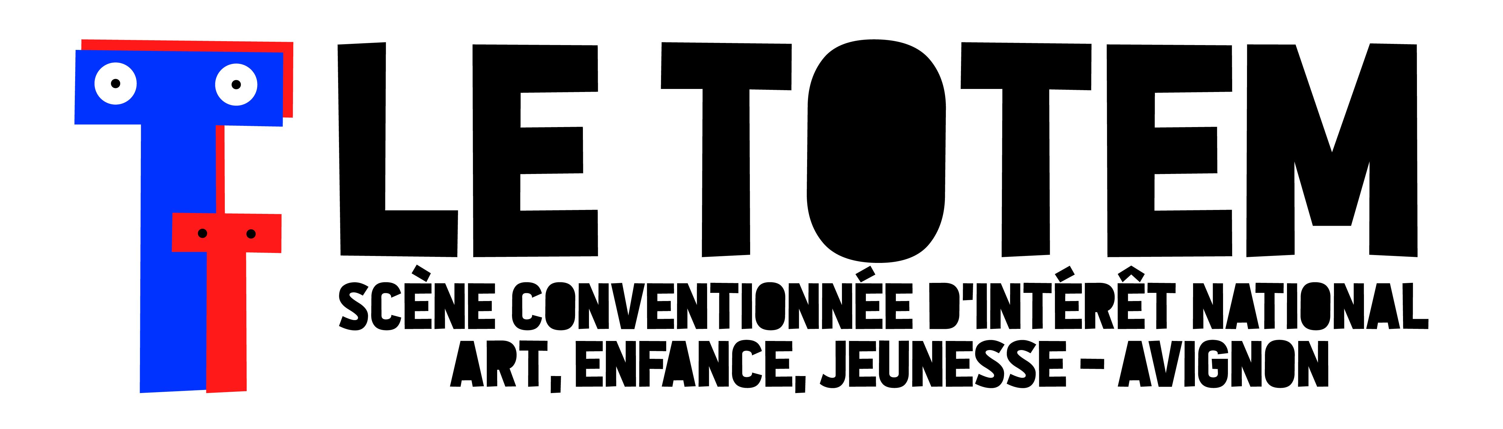 LE TOTEM - Scène conventionnée Art, enfance, jeunesse - AVIGNON
