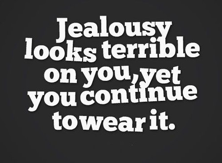 Jealousy & Envy???