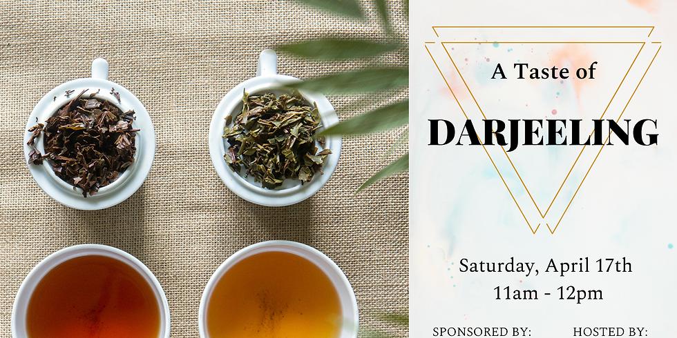 A Taste of Darjeeling