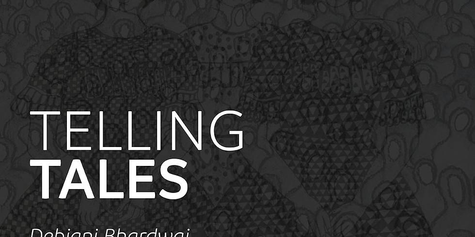 Telling Tales Exhibition by Debjani Bhardwaj's & Rawan AlMahrouqi