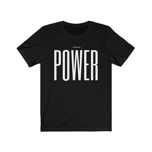 Stand in Power Unisex Tee