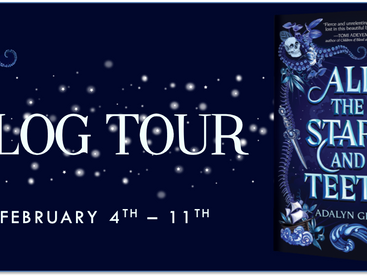 All the Stars and Teeth by Adalyn Grace - Blog Tour and Review