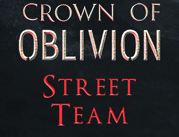 I'm a Part of the Crown of Oblivion Street Team!