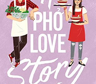 A Pho Love Story by Loan Le - Waiting on Wednesday