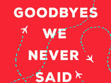 Six Goodbyes We Never Said by Candace Ganger - Blog Tour