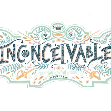 Inconceivable! Illustrated Lettering