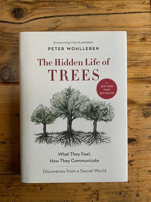 The Hidden Life of Trees   Hardback Edition
