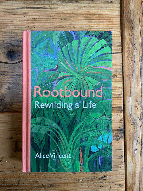 Rootbound by Alice Vincent