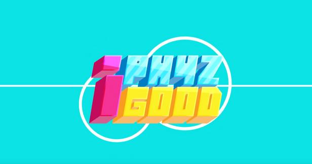 I Phyz Good