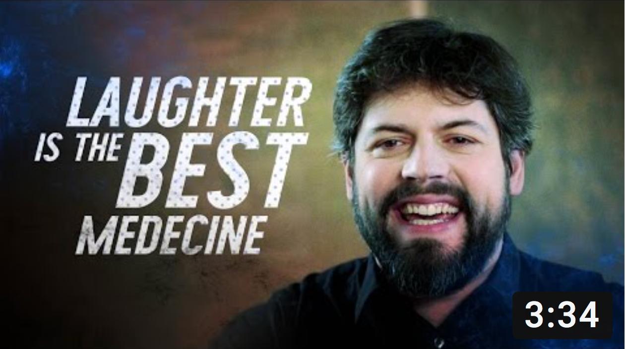 Laughter is the best Medecine