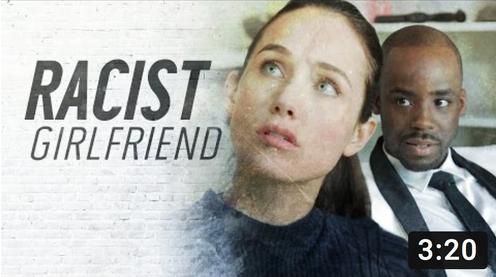 Racist Girlfriend