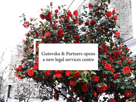 Gutovska & Partners opens a new legal services centre