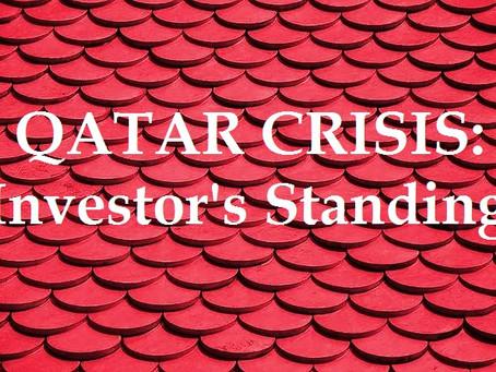 Qatar Crisis: Investor's Standing