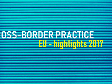 Cross-Border Practice in the EU - Highlights 2017