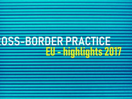 Cross-Border Practice in the EU - Highlights 2017