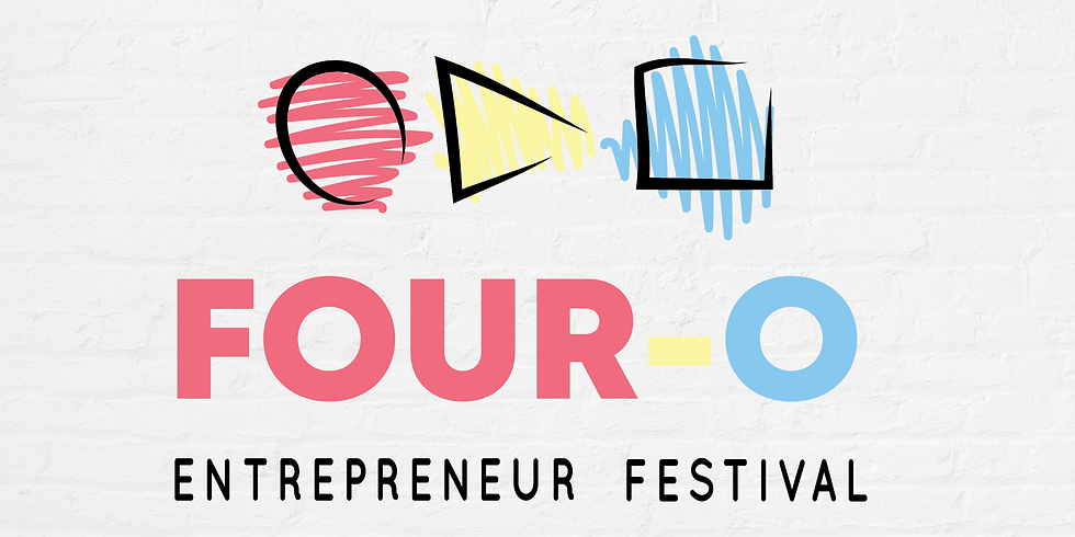 FREE! Four-O Entrepreneur Festival