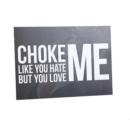 Postcard | Choke me | luxe metallic