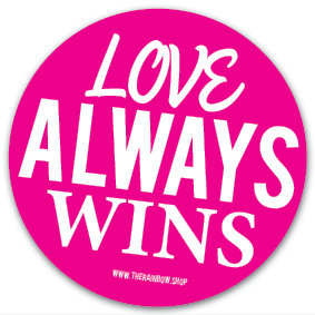 Sticker   Love Always Wins